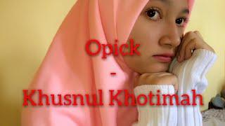 Opick - Khusnul Khotimah | Instrumen By BoyraZli