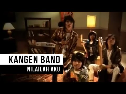 KANGEN Band_Nilailah Aku(HD)