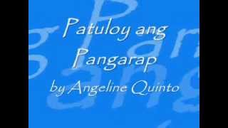 Patuloy ang Pangarap w/  Lyrics by Angeline Quinto
