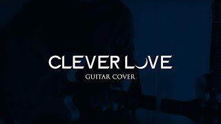 Angels & Airwaves - Clever Love (Guitar Cover)
