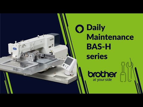 Daily maintenance of Pattern sewing machine BAS-H series