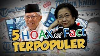 TOP 5 HOAX OR FACT: Dari Gantikan Posisi Wapres Maruf Amin hingga Utang Indonesia ke Cina