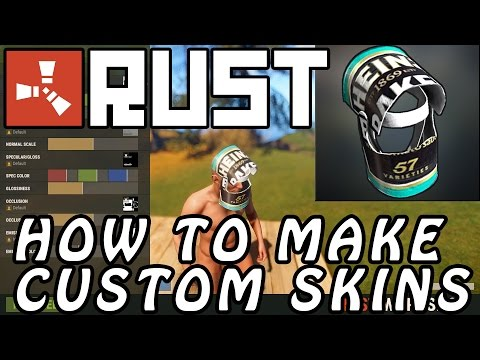 RUST Tutorial  - How To Create CUSTOM RUST SKINS / Items (EASY METHOD To Make Your Own Rust Skins)