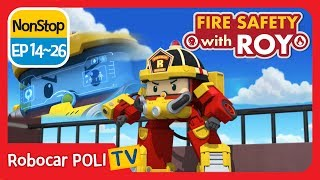 🔥Fire safety with Roy | EP 14 -26 | Robocar POLI | Kids animation
