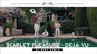Scarlet Pleasure Deja Vu Dj Nenz Remix