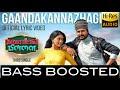 Gaandha Kannazhagi Song    BASS BOOSTED    D.Imman    Namma Veettu Pillai Songs