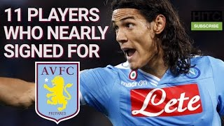 11 Players Who Nearly Signed For Aston Villa