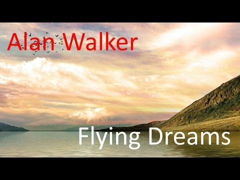 Alan Walker - Flying Dreams Mp3