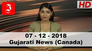 News Gujarati Canada 7th Dec 2018