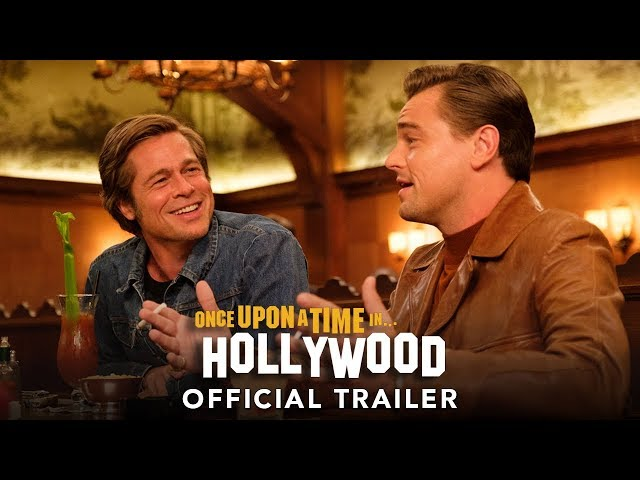 ONCE UPON A TIME IN HOLLYWOOD - BACK BY POPULAR DEMAND  WITH 20 MINUTES OF NEVER BEFORE SEEN FOOTAGE!   Trailer