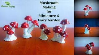 How To Make Mushroom For Miniature & Fairy Garden | Mini Garden Toys Ideas //GREEN PLANTS