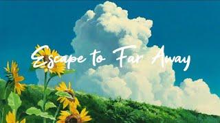 تحميل اغاني Escape to Far Away (Original Song) MP3