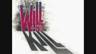 Will And The Kill - 07. Breakin' All The Rules