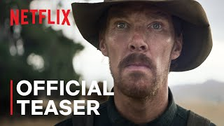 The Power of the Dog | Official Teaser | Netflix