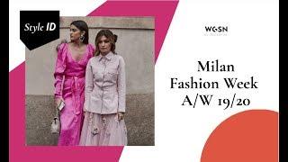 Style ID: Milan Fashion Week A/W 19/20