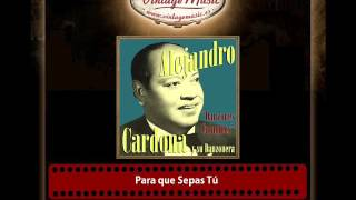 Alejandro Cardona – Para que Sepas Tú