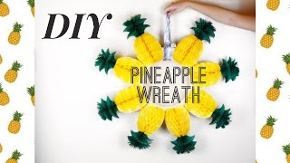 How to Make a Pineapple Wreath | Easy DIY Project