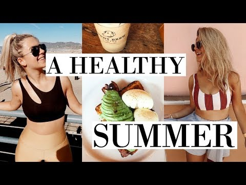 how i'm staying healthy & fit this summer | snacks, workout ideas, goals