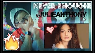 (MUST SEE!) Never Enough (The Greatest Showman) By - Julie Anne San Jose REACTION!!!
