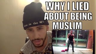 WHY I LIED ABOUT BEING MUSLIM