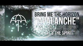 "Bring Me The Horizon - ""Avalanche"" (Lyric Video)"