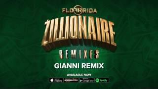 Flo Rida - Zillionaire [Gianni Remix]
