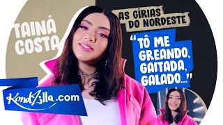 Gírias de Natal (RN) com Tainá Costa, Rainha do Quadradinho