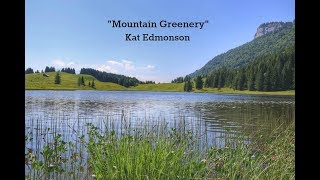 Mountain Greenery (Lyrics) - Kat Edmonson