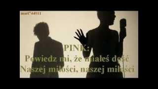 P!nk Ft. Nate Ruess   Just Give Me A Reason (tłumaczenie Pl)