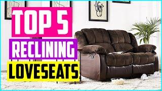 Top 5 Best Reclining Loveseats 2020 Reviews