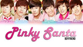 Boyfriend (보이프렌드) - Pinky Santa [Color Coded Lyrics Kan|Rom|Eng]