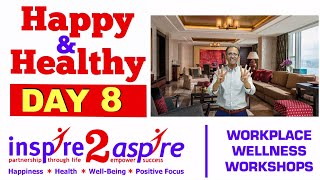 Discover Your Purpose - Ignite Your Passion & Flow Happy Healthy Day 8