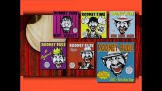 RODNEY RUDE   RATS ARSE 30