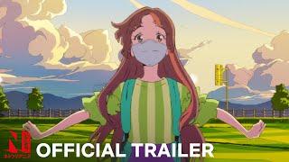 Words Bubble Up Like Soda Pop   Trailer   Netflix Anime