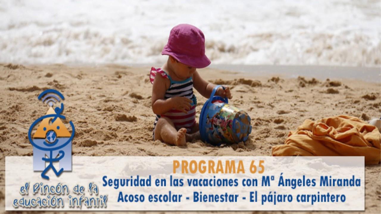 Seguridad infantil en vacaciones - Acoso escolar - Bienestar (p65)