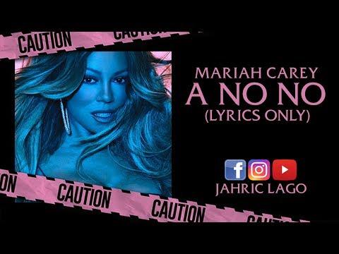 Mariah Carey A No No Lyrics Song