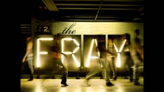The Fray- Where the story ends
