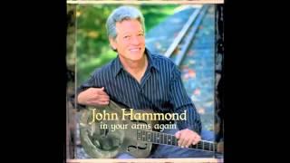 John Hammond - Serve Me Right To Suffer