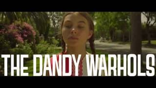 "The Dandy Warhols - ""Catcher in the Rye"" Official"