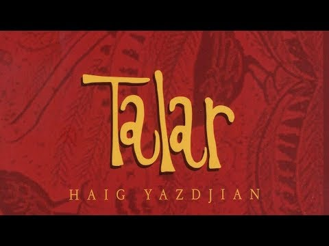 Haig Yazdjian - Talar (Official Audio)