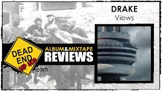 Drake - Views Album Review | DEHH