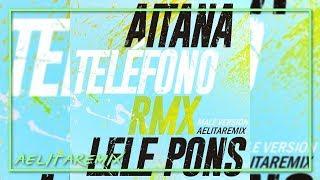 Aitana, Lele Pons   TELÉFONO (Remix) [Male Version]