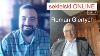 SEKIELSKI ONLINE odc.1 – wywiad z Romanem Giertychem