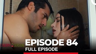Cherry Season Episode 84
