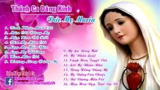 Nhạc Thánh Ca Dâng Hoa Kính Đức Mẹ Maria 2019 Hay Nhất - Nghe Để Tâm Hồn Thanh Thản Bên Mẹ -