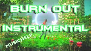 Imagine Dragons - Burn Out INSTRUMENTAL/KARAOKE