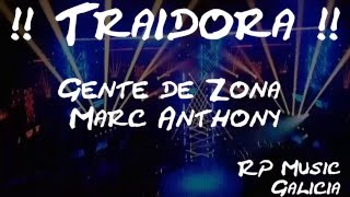 Traidora - Gente de Zona ft. Marc Anthony - (Official Vídeo) RP Music - (con Coreografía y letra)