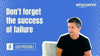 Don't forget the success of failure (19 of 22)