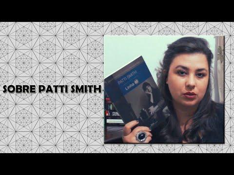 SOBRE PATTI SMITH - 4 livros para conhecê-la
