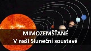 Artefakty mimozemšťanov v našej Slnečnej sústave
